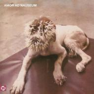 Amor Ad Nauseum