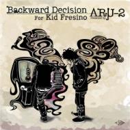Backward Decision for Kid Fresino