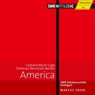 『20世紀アメリカ合唱作品集〜コープランド、ライヒ、ケージ、フェルドマン、バーンスタイン、バーバー』 クリード&シュトゥットガルト声楽アンサンブル