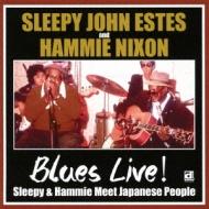 Blues Live! Sleepy & Hammie Meet Japanese People イン ジャパン '74 & : '76〜伝説のブルース ライヴ!