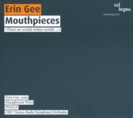 マウスピース集 エリン・ギー(声)、ブラビンズ&ウィーン放送響、クラングフォルム・ウィーン、他