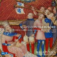 Vertu Contra Furore-musical Languages In Late Medieval Italy 1380-1420: Memelsdorff / Mala Punica