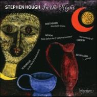 『イン・ザ・ナイト〜ベートーヴェン:月光、ハフ:夜の光、シューマン:謝肉祭、他』 スティーヴン・ハフ