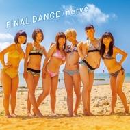 FiNAL DANCE / nerve 【CD盤】