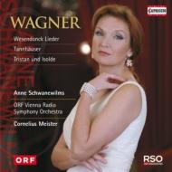 ヴェーゼンドンク歌曲集、イゾルデの「愛の死」、『タンホイザー』より シュヴァネヴィルムス、C.マイスター&ウィーン放送響