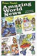 Brian Powle's Amazing World News