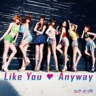 Like You  Anyway 【初回盤A】(CD+DVD)
