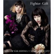 Fighter / Gift 【Miliyah盤】