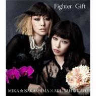 Fighter / Gift 【Mika盤】
