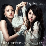 Fighter / Gift (+DVD)【Miliyah盤/初回限定盤】