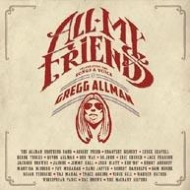 All My Friends: Celebrating The Songs & Voice Of Gregg Allman: (2CD+DVD)