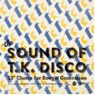 Sound Of T.k.Disco 12inch Choice For Boogie Generation