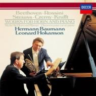 『ホルンとピアノのための作品集〜ベートーヴェン、チェルニー、ロッシーニ、クルフト、R.シュトラウス』 バウマン、ホカンソン