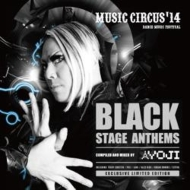 Music Circus'14 Black Stage Anthems / Mixed By Yoji
