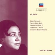 ピアノ作品集〜イタリア協奏曲、シャコンヌ、イギリス組曲第2番、フランス組曲第6番、他 ラローチャ