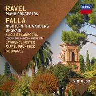 ラヴェル:ピアノ協奏曲集、ファリャ:スペインの庭の夜 ラローチャ、L.フォスター、フリューベック・デ・ブルゴス、ロンドン・フィル