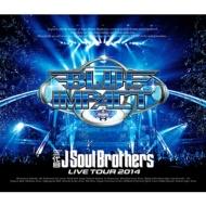 三代目J Soul Brothers LIVE TOUR 2014 「BLUE IMPACT」【Blu-ray Disc2枚組】