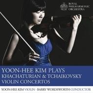 チャイコフスキー:ヴァイオリン協奏曲、ハチャトゥリアン:ヴァイオリン協奏曲 キム・ユンニ、バリー・ワーズワース&ロイヤル・フィル