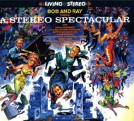 Bob And Ray Throw A Stereo Spectacular