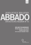 ドイツ・レクィエム アバド&ベルリン・フィル、ボニー、ターフェル、スウェーデン放送合唱団、他