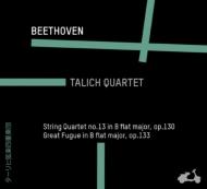 弦楽四重奏曲第13番、大フーガ ターリヒ四重奏団