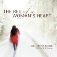 Soprano Collection/The Red Of A Woman's Heart: Harper-brown(S) Wickham(P)