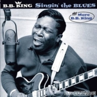 Singin' The Blues / More Bb King +4