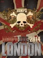 VAMPS LIVE 2014: LONDON 【通常盤B】(Blu-ray)