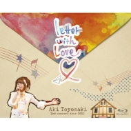 豊崎愛生 2nd concert tour 2013 『letter with Love』 【Blu-ray】