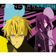 REINCARNATION 【初回限定盤 CD+Blu-ray】