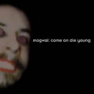 Come On Die Young (2CD DeluxeEdition)