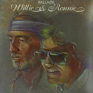 Ballads: Willie & Ronnie