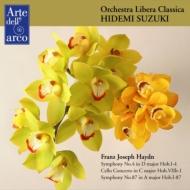 交響曲第4番、第87番、チェロ協奏曲第1番 鈴木秀美&オーケストラ・リベラ・クラシカ
