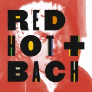 Red Hot +Bach