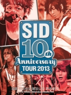 SID 10th Anniversary TOUR 2013 〜福岡 海の中道海浜公園 野外劇場〜
