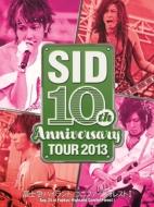 SID 10th Anniversary TOUR 2013 〜富士急ハイランド コニファーフォレストI〜
