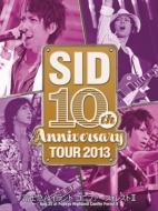 SID 10th Anniversary TOUR 2013 〜富士急ハイランド コニファーフォレストII〜