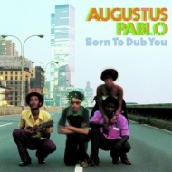 Born To Dub You