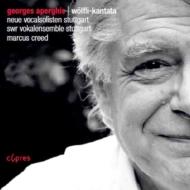 Wolfli-kantata: Creed / Swr Vokalensemble Stuttgart Neue Vocalsolisten Stuttgart