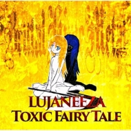 Toxic Fairy tale