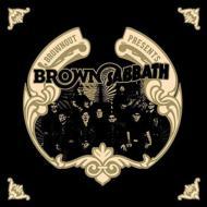 Presents Brown Sabbath