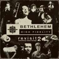 須永辰緒 PRESENTS REVISIT -BETHLEHEM 2-