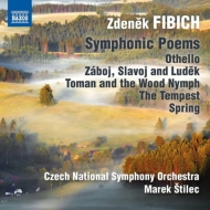 交響詩『オテロ』『ザーボイ、スラヴォイとルジェク』『トマンと森の精』『嵐』『春』 スティレック&チェコ・ナショナル響