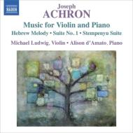ヘブライの旋律〜ヴァイオリンとピアノのための作品集 マイケル・ルドヴィク、アリソン・ダマート