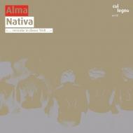 Ensemble Alma: Nativa
