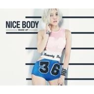 Mini Album: NICE BODY -MAKE UP-
