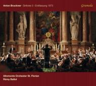 交響曲第3番(1873年第1稿) レミ・バロー&ザンクト・フローリアン・アルトモンテ管弦楽団(日本語解説付)