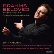 ブラームス:交響曲第1番、第3番、クララ・シューマン:歌曲集 アクセルロッド&ミラノ・ジュゼッペ・ヴェルディ響、ロット、ホルツマイアー(2CD)