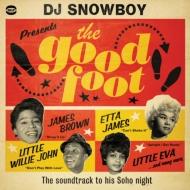Dj Snowboy Presents: The Good Foot
