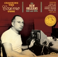 Cracking The Cosimo Code: 60s New Orleans R & B And Soul